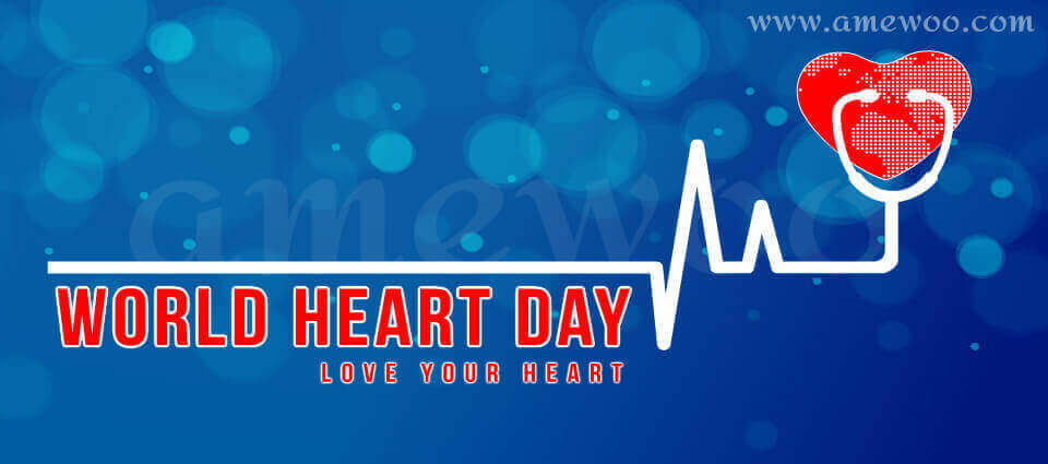 World Heart Day:Why Do You Need to Look After Your Heart...