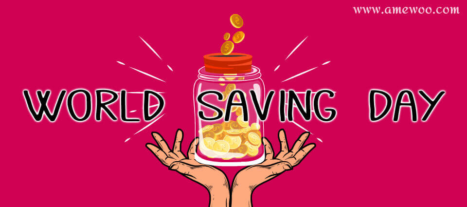 Why You Should Focus More on this World Savings Day