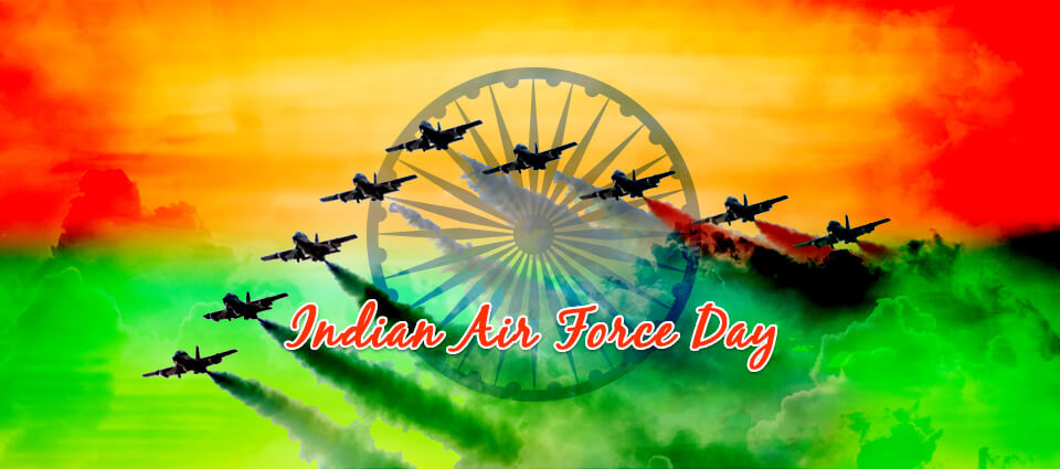Indian Air Force Day | Amewoo