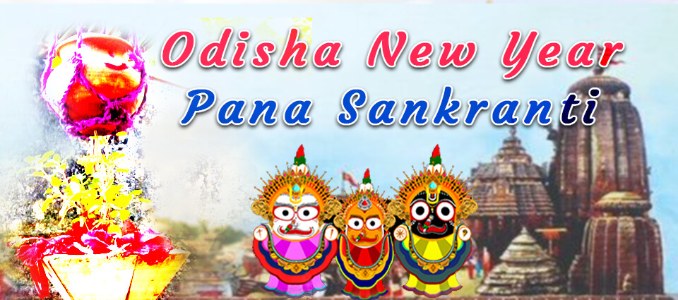 Pana Sankranti and Odisha New Year