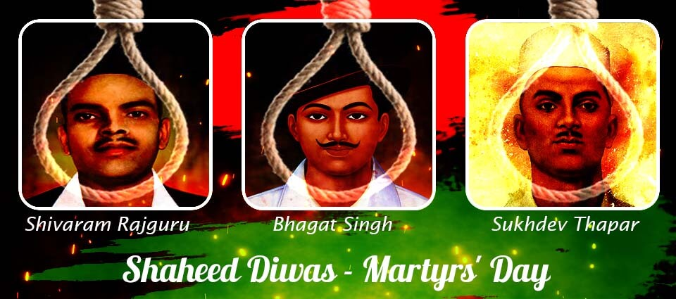 Shaheed Diwas :The Story of Our Unforgotten Heroes (Martyrs Day)